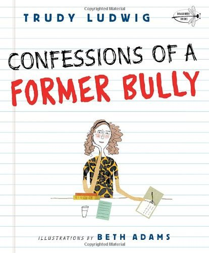 Trudy Ludwig Confessions Of A Former Bully