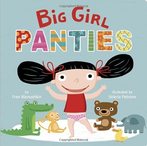 Fran Manushkin Big Girl Panties