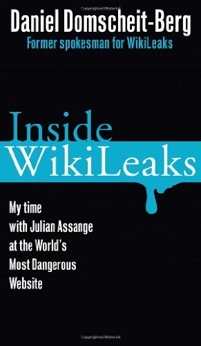 Daniel Domscheit Berg Inside Wikileaks My Time With Julian Assange At The World's Most D