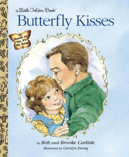 Bob Carlisle Butterfly Kisses