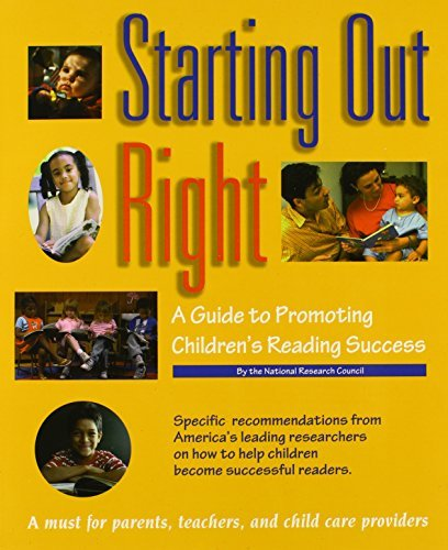 National Research Council Starting Out Right A Guide To Promoting Children's Reading Success
