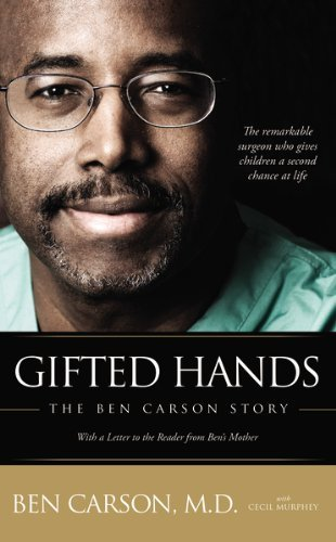 Ben Carson M. D. Gifted Hands The Ben Carson Story