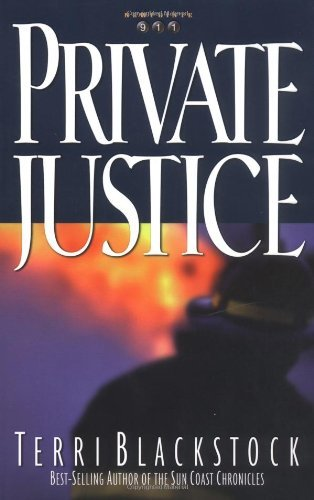 Terri Blackstock Private Justice