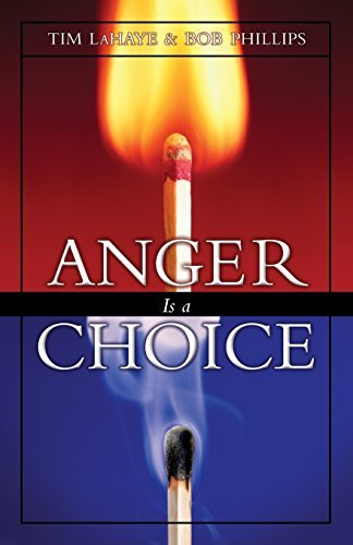 Tim Lahaye Anger Is A Choice