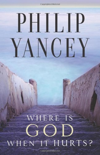 Philip Yancey Where Is God When It Hurts? Anniversary