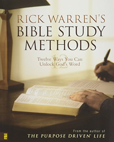 Rick Warren Rick Warren's Bible Study Methods Twelve Ways You Can Unlock God's Word