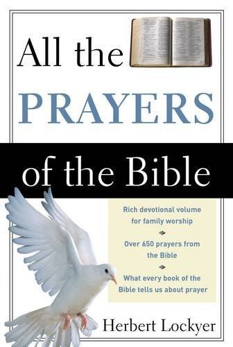 Herbert Lockyer All The Prayers Of The Bible Revised