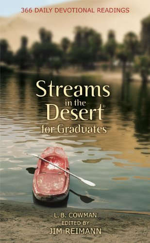L. B. Cowman Streams In The Desert For Graduates 366 Daily Devotional Readings