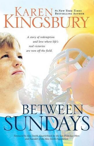 Karen Kingsbury Between Sundays