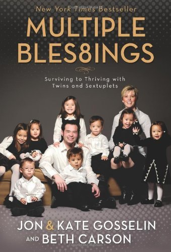 Jon Gosselin Multiple Blessings Surviving To Thriving With Twins And Sextuplets