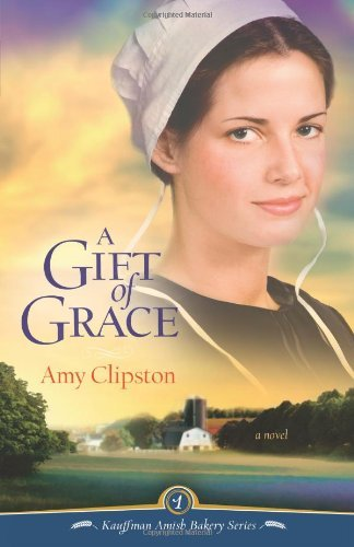 Amy Clipston Gift Of Grace