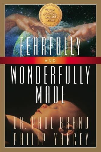 Philip Yancey Fearfully And Wonderfully Made