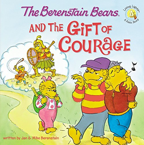 Jan &. Mike Berenstain The Berenstain Bears And The Gift Of Courage