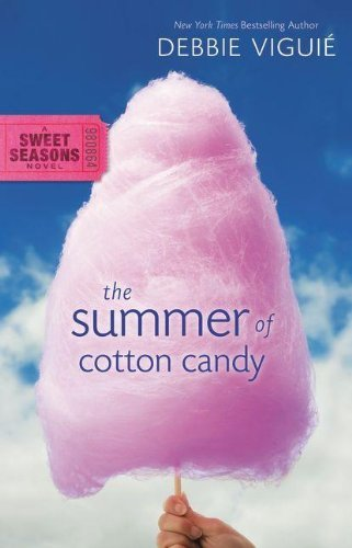 Debbie Viguie The Summer Of Cotton Candy