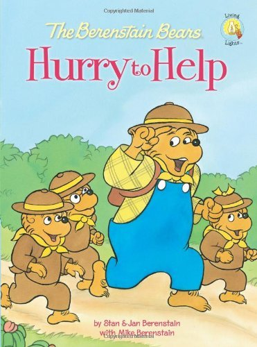 Stan Berenstain The Berenstain Bears Hurry To Help