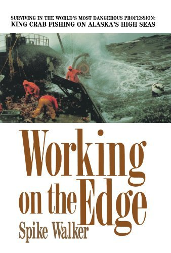 Spike Walker Working On The Edge Surviving In The World's Most Dangerous Professio