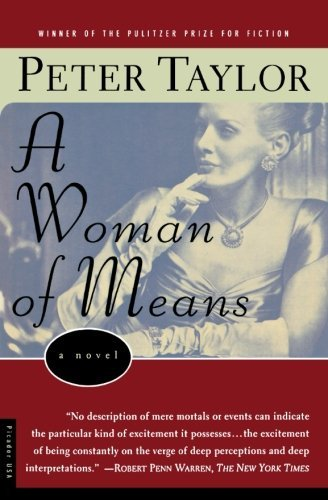 Peter Taylor Woman Of Means A Novel