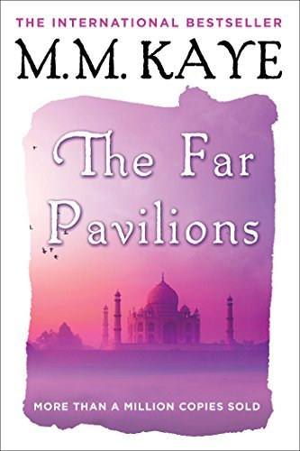 M. M. Kaye The Far Pavilions
