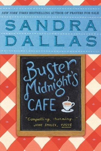 Sandra Dallas Buster Midnight's Cafe