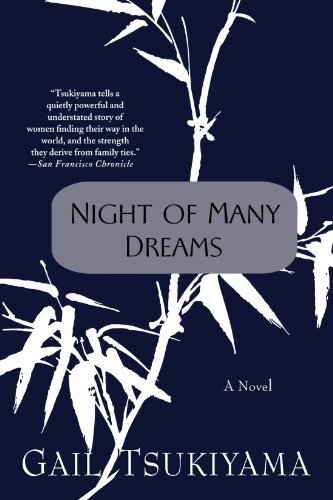 Gail Tsukiyama Night Of Many Dreams