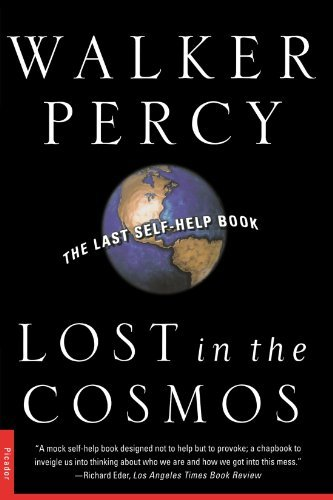 Walker Percy Lost In The Cosmos The Last Self Help Book