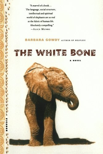 Barbara Gowdy The White Bone