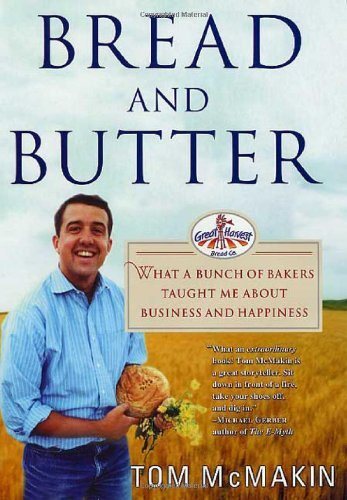 Tom Mcmakin Bread & Butter What A Bunch Of Bakers Taught Me