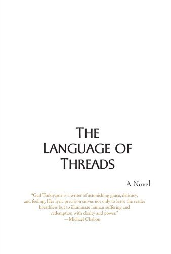 Gail Tsukiyama The Language Of Threads