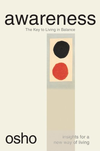 Osho Awareness The Key To Living In Balance