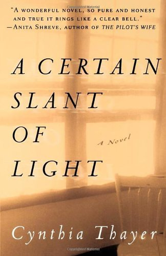 Cynthia Thayer A Certain Slant Of Light