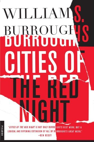 William S. Burroughs Cities Of The Red Night