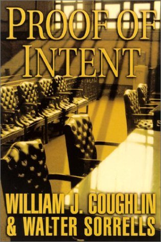William J. Coughlin Proof Of Intent Charley Sloan Courtroom Thriller