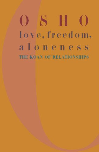 Osho Love Freedom And Aloneness The Koan Of Relationships