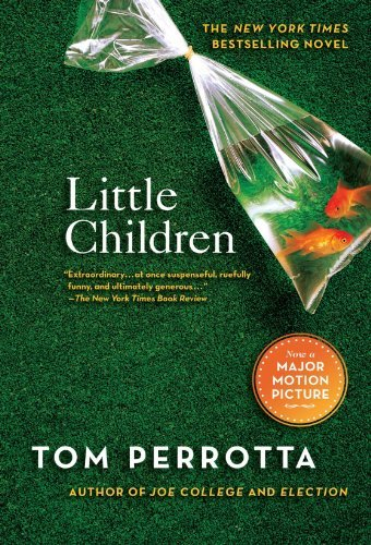 Tom Perrotta Little Children