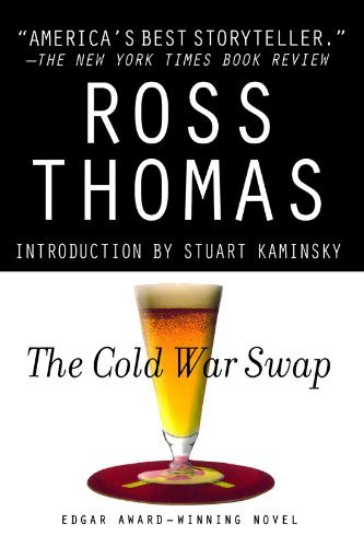 Ross Thomas The Cold War Swap