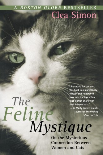 Clea Simon The Feline Mystique On The Mysterious Connection Between Women And Ca