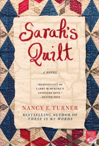 Nancy E. Turner Sarah's Quilt A Novel Of Sarah Agnes Prine And The Arizona Terr Revised