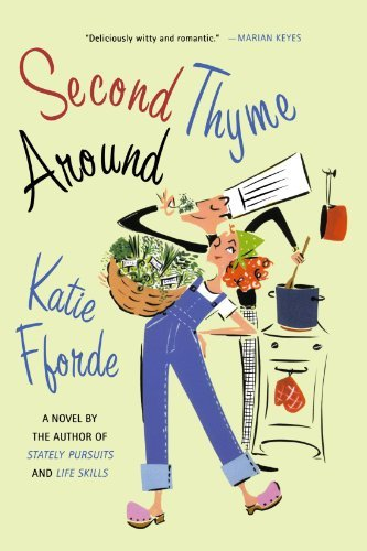 Katie Fforde Second Thyme Around