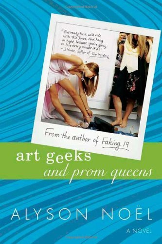 Alyson Noel Art Geeks And Prom Queens