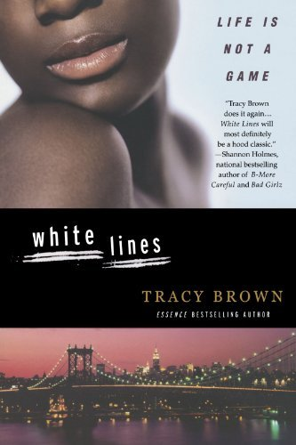 Tracy Brown White Lines