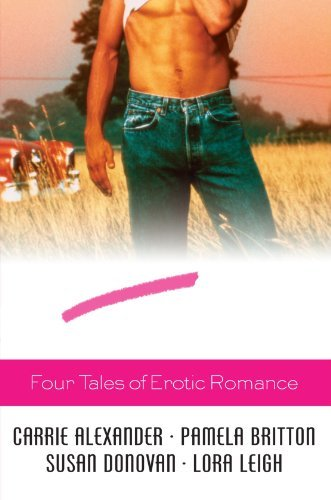 Carrie Alexander Honk If You Love Real Men Four Tales Of Erotic Romance
