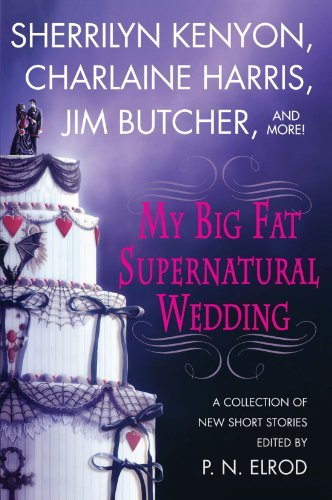 P. N. Elrod My Big Fat Supernatural Wedding