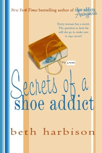 Beth Harbison Secrets Of A Shoe Addict