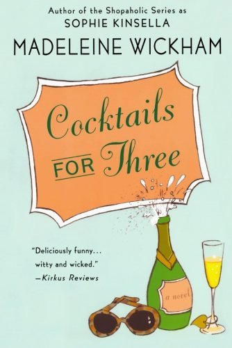 Madeleine Wickham Cocktails For Three