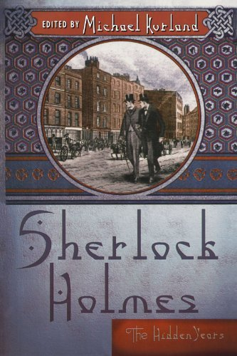 Michael Kurland Sherlock Holmes The Hidden Years