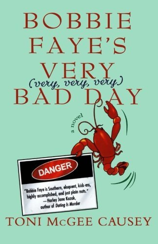 Toni Mcgee Causey Bobbie Faye's Very (very Very Very) Bad Day