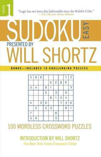 Will Shortz Sudoku Easy Presented By Will Shortz Volume 1 100 Wordless Crossword Puzzles