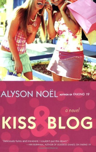 Alyson Noel Kiss & Blog