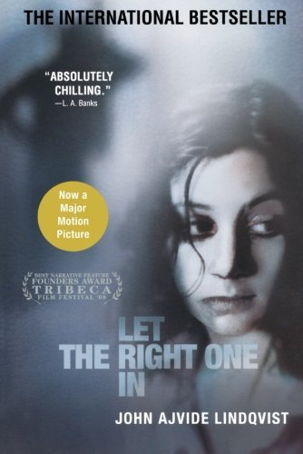 John Ajvide Lindqvist Let The Right One In