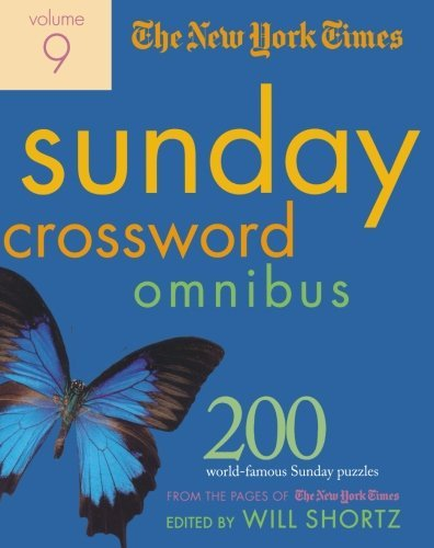 New York Times The New York Times Sunday Crossword Omnibus 200 World Famous Sunday Puzzles From The Pages Of